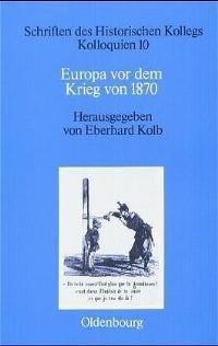 Abbildung von Kolb | Europa vor dem Krieg von 1870 | Reprint 2017 | 1988