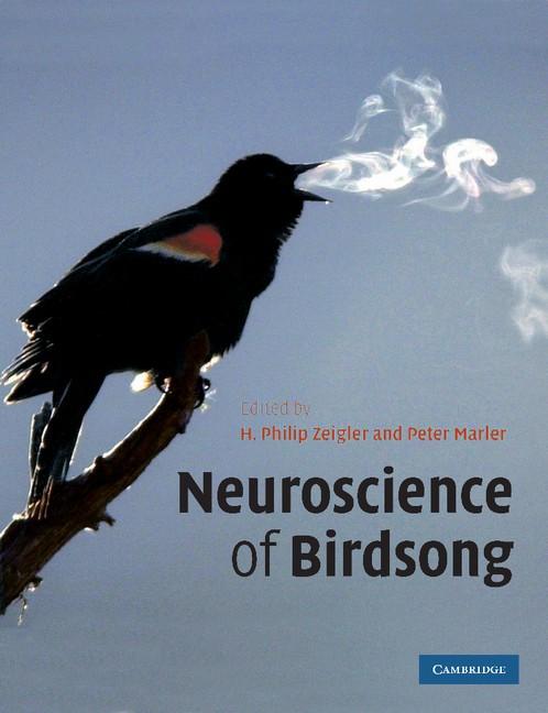 Abbildung von Zeigler / Marler   Neuroscience of Birdsong   2012