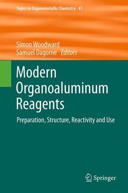 Abbildung von Woodward / Dagorne   Modern Organoaluminum Reagents   2013   Preparation, Structure, Reacti...   41