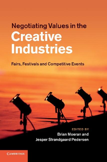 Abbildung von Moeran / Strandgaard Pedersen | Negotiating Values in the Creative Industries | 2012