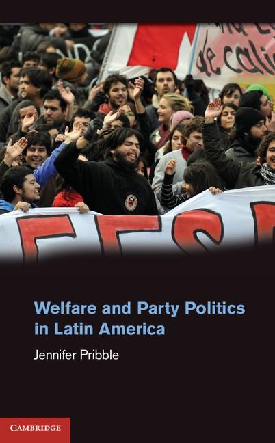 Abbildung von Pribble | Welfare and Party Politics in Latin America | 2013