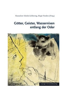 Abbildung von Scholz-Lübbering / Norden | Götter, Geister, Wassernixen entlang der Oder | 2012 | Ergebnisse einer Tagung in Slu...