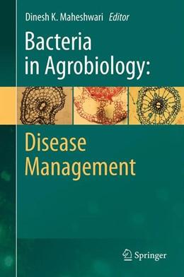 Abbildung von Maheshwari | Bacteria in Agrobiology: Disease Management | 1. Auflage | 2013 | beck-shop.de