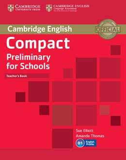 Abbildung von Elliott / Thomas | Compact Preliminary for Schools Teacher's Book | 2013