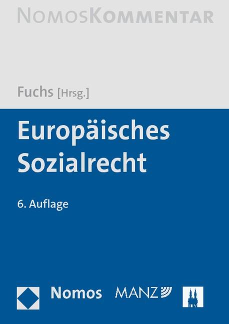 Europäisches Sozialrecht | Fuchs (Hrsg.) | 6. Auflage, 2012 | Buch (Cover)