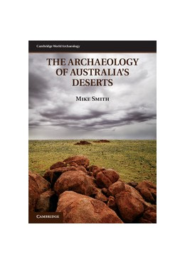 Abbildung von Smith | The Archaeology of Australia's Deserts | 2013