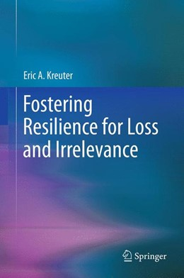 Abbildung von Kreuter | Fostering Resilience for Loss and Irrelevance | 2012