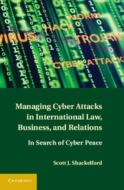 Abbildung von Shackelford | Managing Cyber Attacks in International Law, Business, and Relations | 2014