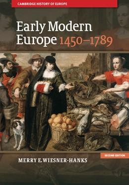 Abbildung von Wiesner-Hanks   Early Modern Europe, 1450-1789   2013