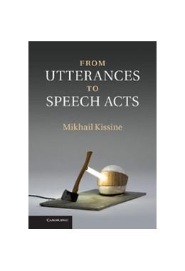 Abbildung von Kissine   From Utterances to Speech Acts   2013
