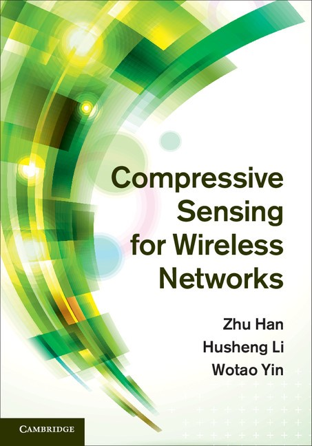 Abbildung von Han / Li / Yin | Compressive Sensing for Wireless Networks | 2013