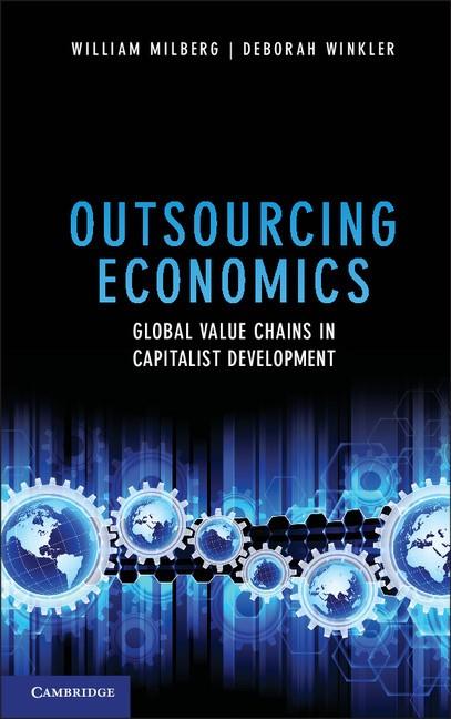 Abbildung von Milberg / Winkler | Outsourcing Economics | 2013