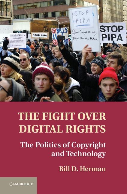 Abbildung von Herman | The Fight over Digital Rights | 2013