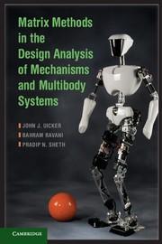 Abbildung von Uicker / Ravani / Sheth | Matrix Methods in the Design Analysis of Mechanisms and Multibody Systems | 2013