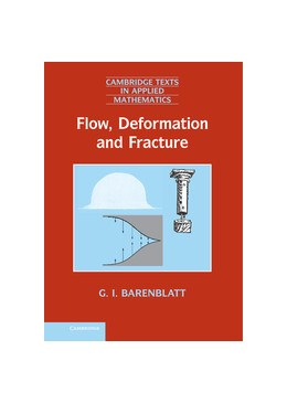 Abbildung von Barenblatt | Flow, Deformation and Fracture | 2014 | Lectures on Fluid Mechanics an... | 49