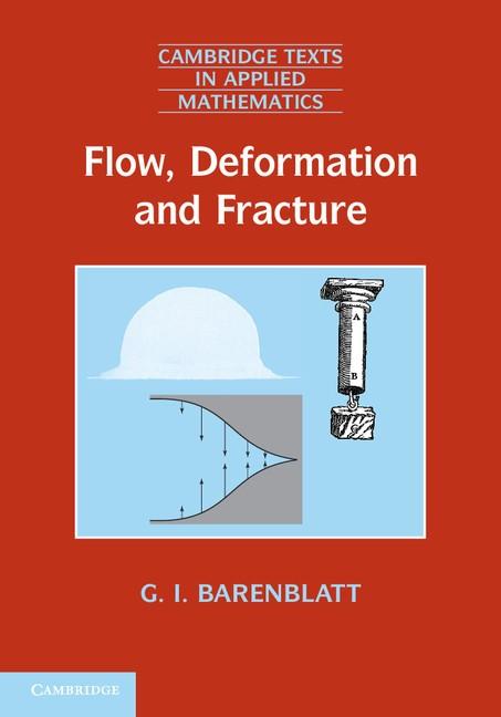 Abbildung von Barenblatt | Flow, Deformation and Fracture | 2014