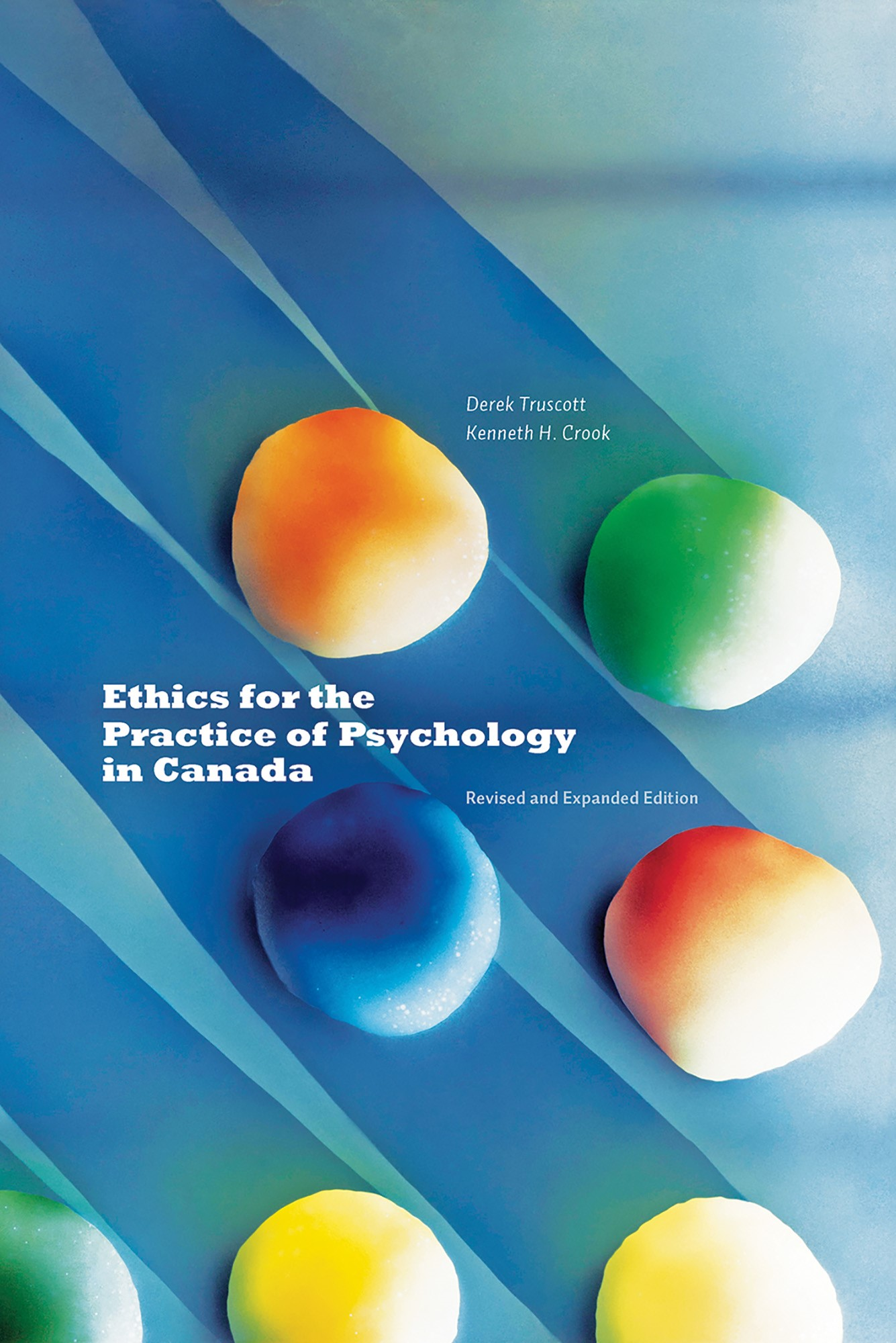 Abbildung von Truscott / Crook | Ethics for the Practice of Psychology in Canada | Revised and Expanded Edition | 2013