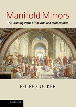 Abbildung von Cucker   Manifold Mirrors   2013   The Crossing Paths of the Arts...