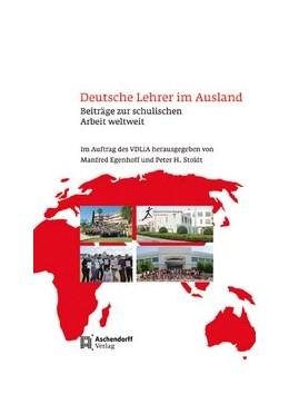 Abbildung von Egenhoff / Stoldt   Deutsche Lehrer im Ausland   2013   Beiträge zur schulischen Arbei...