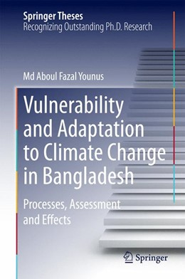 Abbildung von Younus | Vulnerability and Adaptation to Climate Change in Bangladesh | 2014 | Processes, Assessment and Effe...