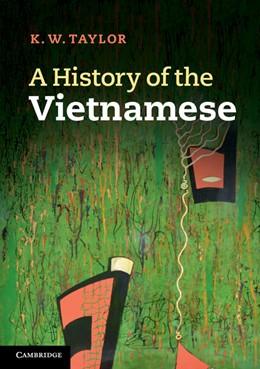 Abbildung von Taylor | A History of the Vietnamese | 2013