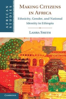 Abbildung von Smith | Making Citizens in Africa | 2013 | Ethnicity, Gender, and Nationa... | 125