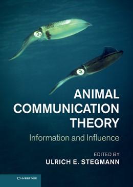 Abbildung von Stegmann | Animal Communication Theory | 2013 | Information and Influence