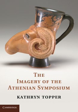 Abbildung von Topper | The Imagery of the Athenian Symposium | 2012
