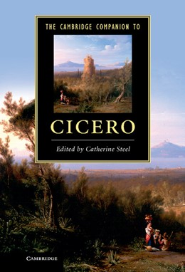 Abbildung von Steel | The Cambridge Companion to Cicero | 2013
