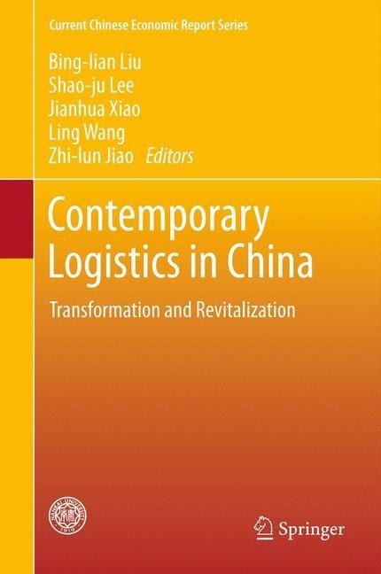 Contemporary Logistics in China | Liu / Lee / Xiao / Wang / Jiao, 2012 | Buch (Cover)