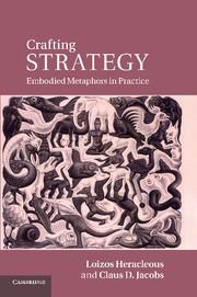 Abbildung von Heracleous / Jacobs   Crafting Strategy   2013