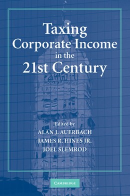 Abbildung von Auerbach / Hines, Jr. / Slemrod   Taxing Corporate Income in the 21st Century   2012