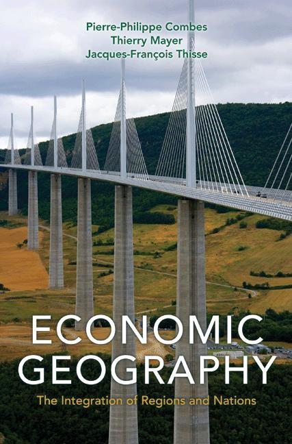 Abbildung von Combes / Mayer / Thisse | Economic Geography | 2008