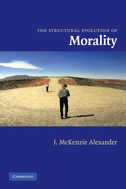 Abbildung von McKenzie Alexander | The Structural Evolution of Morality | 2007