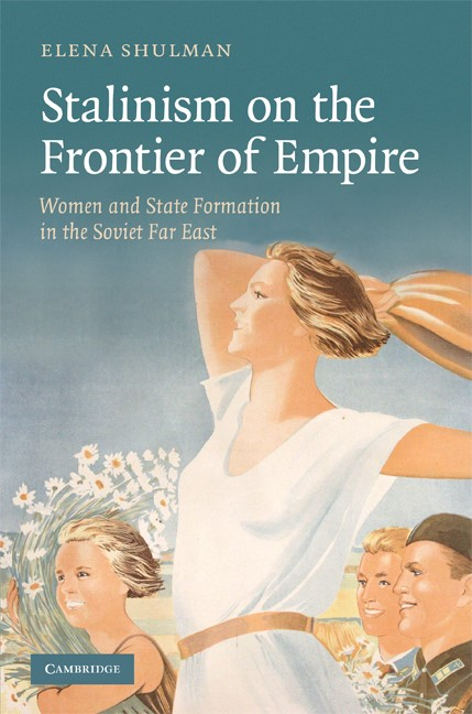 Abbildung von Shulman | Stalinism on the Frontier of Empire | 2008