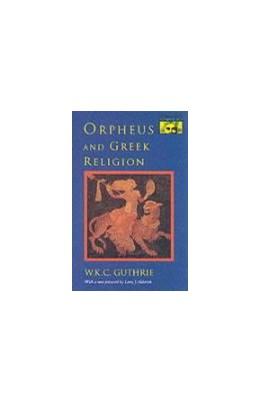 Abbildung von Guthrie / Alderlink | Orpheus and Greek Religion | 1993 | A Study of the Orphic Movement