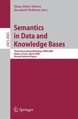 Abbildung von Schewe / Thalheim | Semantics in Data and Knowledge Bases | 2008 | Third International Workshop, ...