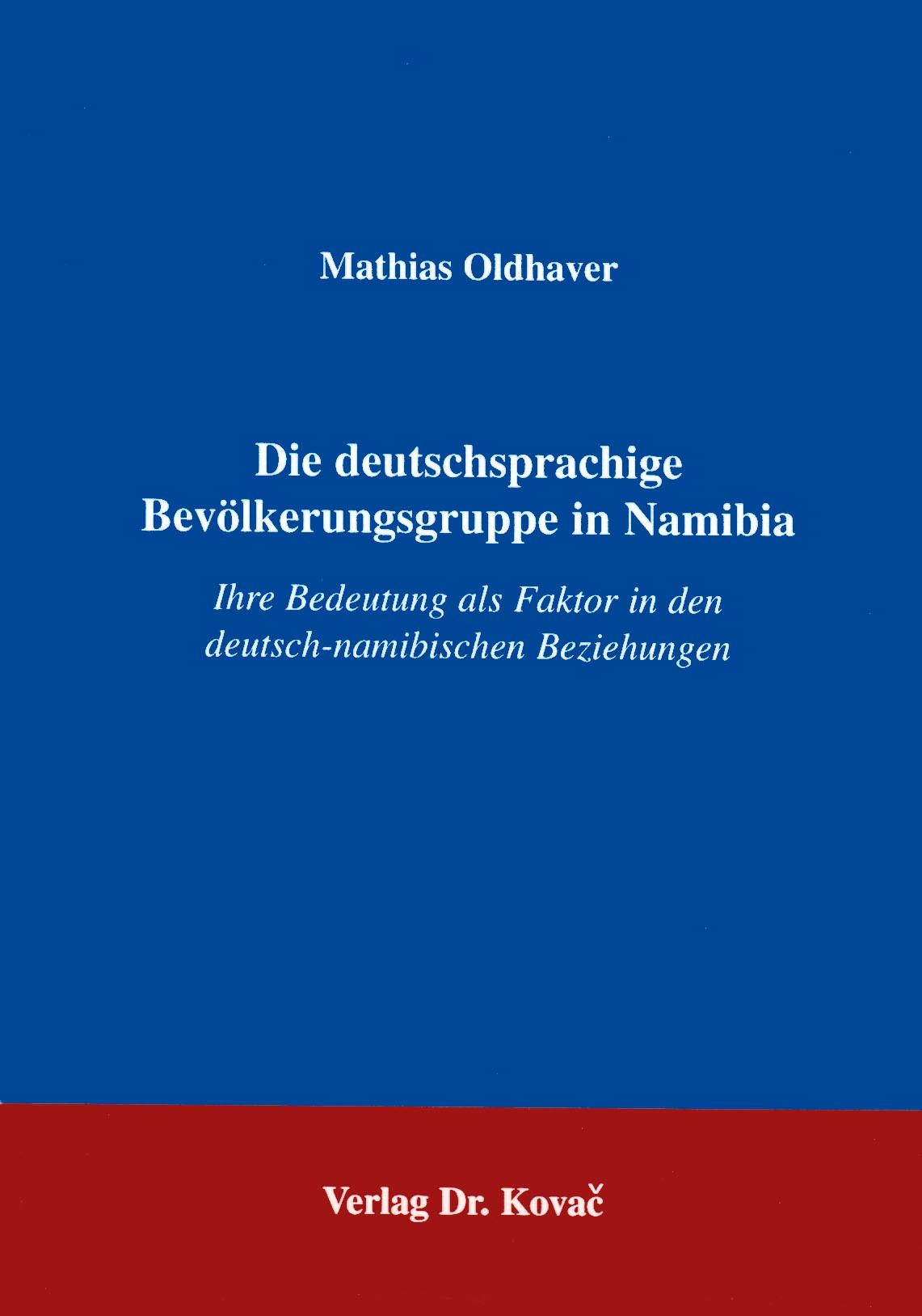 Die deutschsprachige Bevölkerungsgruppe in Namibia   Oldhaver, 1997   Buch (Cover)
