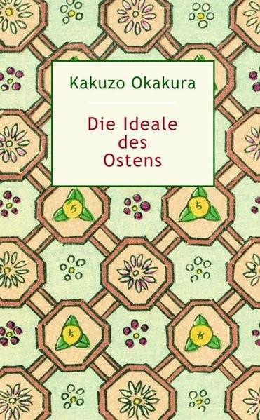 Abbildung von Okakura   Die Ideale des Ostens   2007