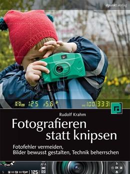 Abbildung von Krahm | Fotografieren statt knipsen | 2011 | Fotofehler vermeiden, Bilder b...