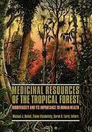 Abbildung von Balick / Elisabetsky / Laird   Medicinal Resources of the Tropical Forest   1996
