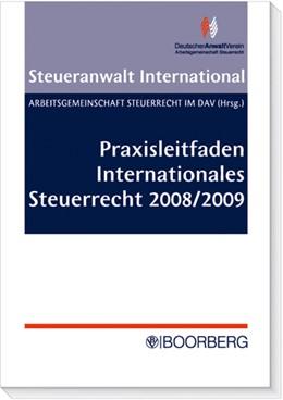 Abbildung von Praxisleitfaden Internationales Steuerrecht 2008/2009   2008