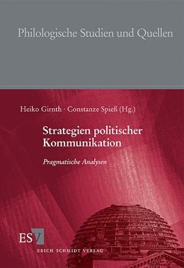 Abbildung von Girnth / Spieß | Strategien politischer Kommunikation | 2006 | Pragmatische Analysen | 200