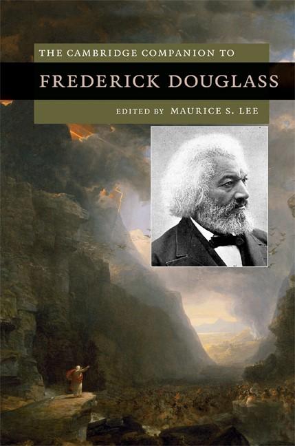 Abbildung von Lee   The Cambridge Companion to Frederick Douglass   2009