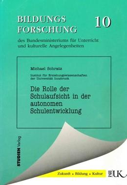 Abbildung von Schratz | Die Rolle der Schulaufsicht in der autonomen Schulentwicklung | 1996