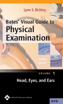 Abbildung von Bates' Visual Guide to Physical Examination: Head-to-Toe Assessment of the Adult | 2004