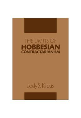 Abbildung von Kraus | The Limits of Hobbesian Contractarianism | 1994