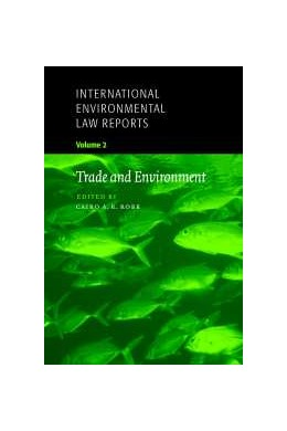 Abbildung von Robb | International Environmental Law Reports | 2001 | Edited by A. R. Bethlehem, Dan... | 2