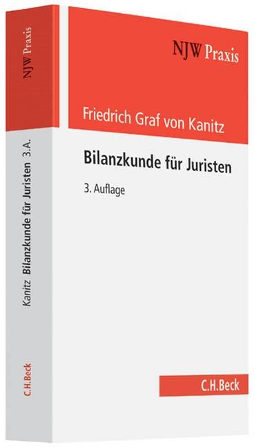 Bilanzkunde für Juristen | Graf von Kanitz | 3., vollständig überarbeitete Auflage, 2014 | Buch (Cover)