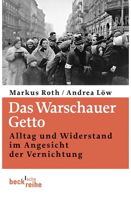 Cover: Andrea Löw|Markus Roth, Das Warschauer Getto